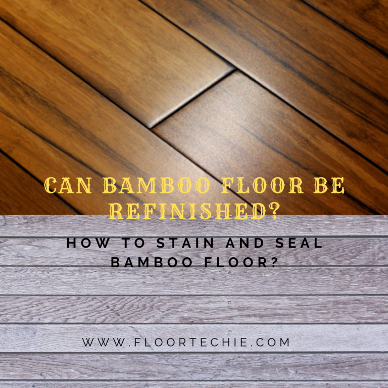 Can bamboo floor be refinished