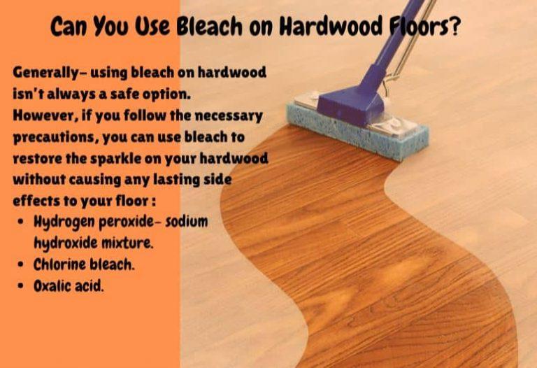 can i use bleach on hardwood floors