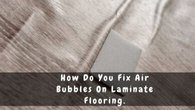 How to fix bubbles on laminate floors