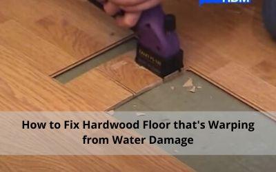 How to fix Hardwood floor that's warping from water damage