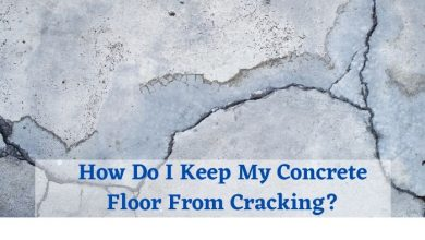 How Do I Keep My Concrete Floor From Cracking? How do i prevent cracks on a concrete floor