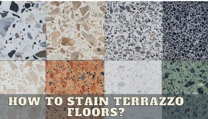 How to Stain Terrazzo Floors?