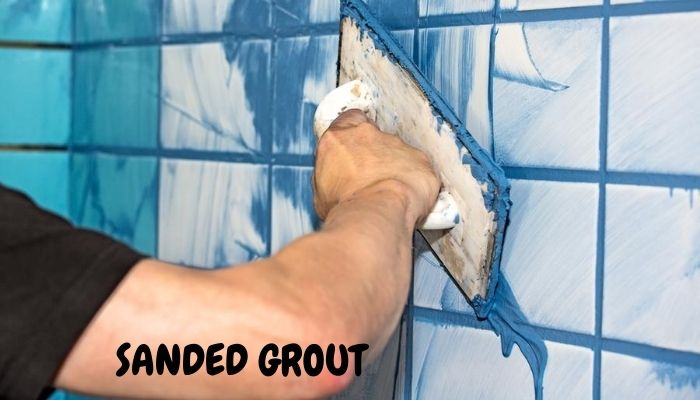 sanded grout pro and cons