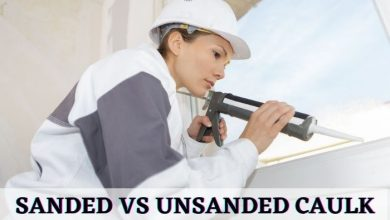 Sanded vs Unsanded Caulk - Differences