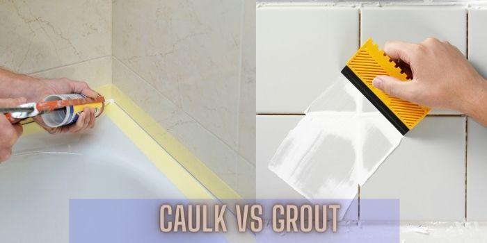 caulk vs grout differences