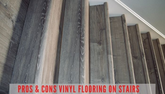 pros and cons of vinyl flooring on stairs