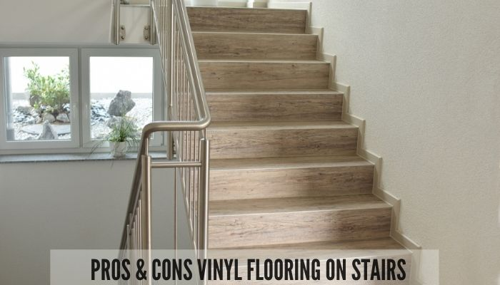 advantages and disadvantages of vinyl flooring on stairs