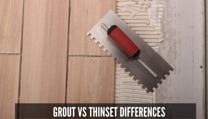 Grout vs Thinset: Differences