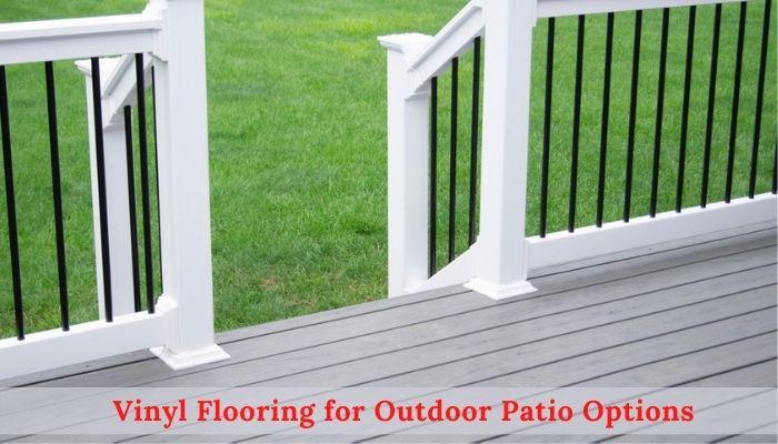 Can i install Vinyl flooring, outdoor vinyl flooring for decks, patios alternatives