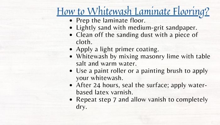 How to Whitewash Laminate Flooring? Can i whitewash laminate flooring