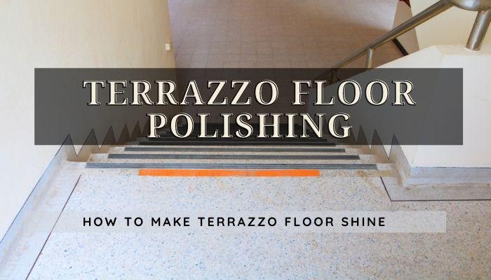 Terrazzo Floor Polishing, make terrazzo shine