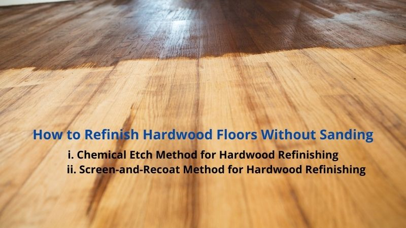 How to Sand and Refinish Hardwood Floors Yourself without sanding