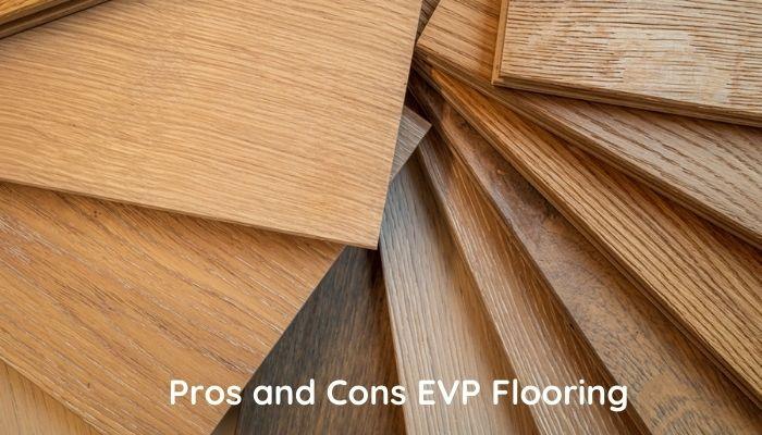 EVP Flooring pros and cons