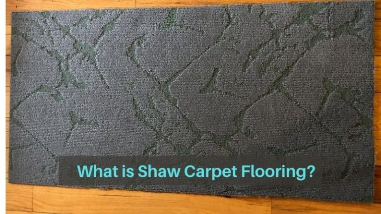 What is Shaw Carpet Flooring? Shaw Carpet Flooring Review: Price, Durability and Options