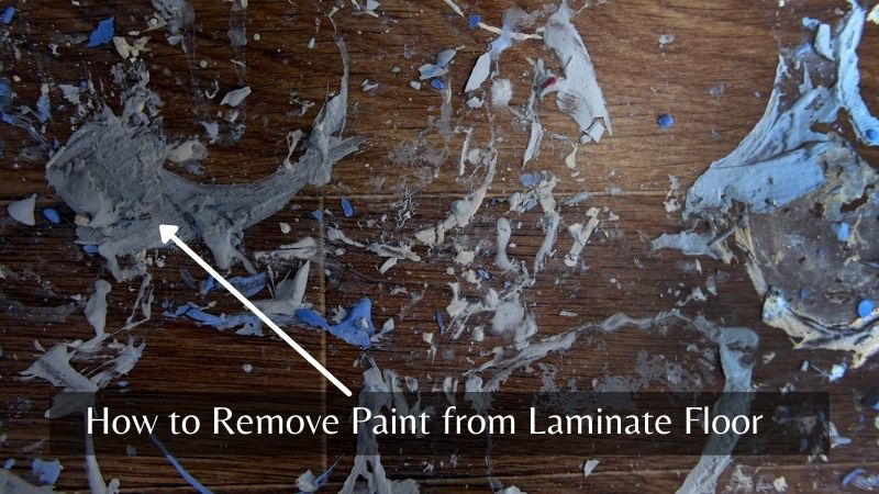 Removing dry paint from laminate floor